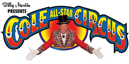 Billy Martin's Cole All-Star Circus - Rescheduled for Thursday, March 29
